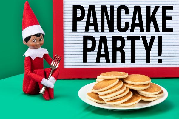 Pancake Party Elf Idea