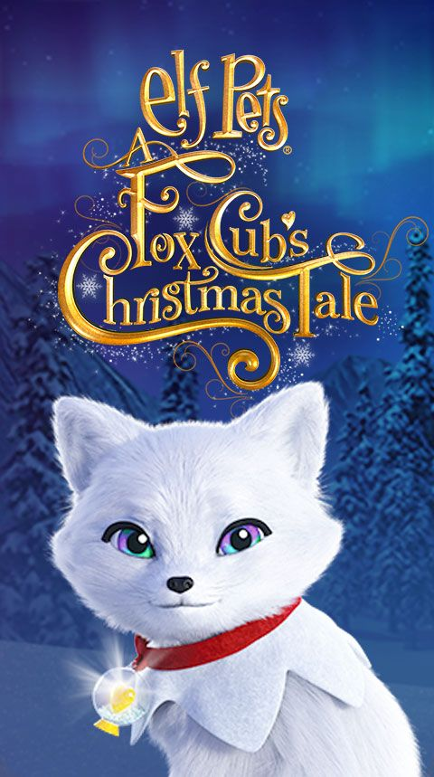 Elf Pets: A Fox Cub's Christmas Tale animated special poster