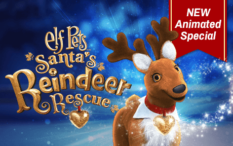 Elf Pets® Reindeer Animated Special