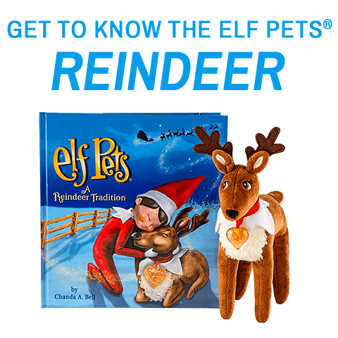 Get to know the Elf Pets Reindeer