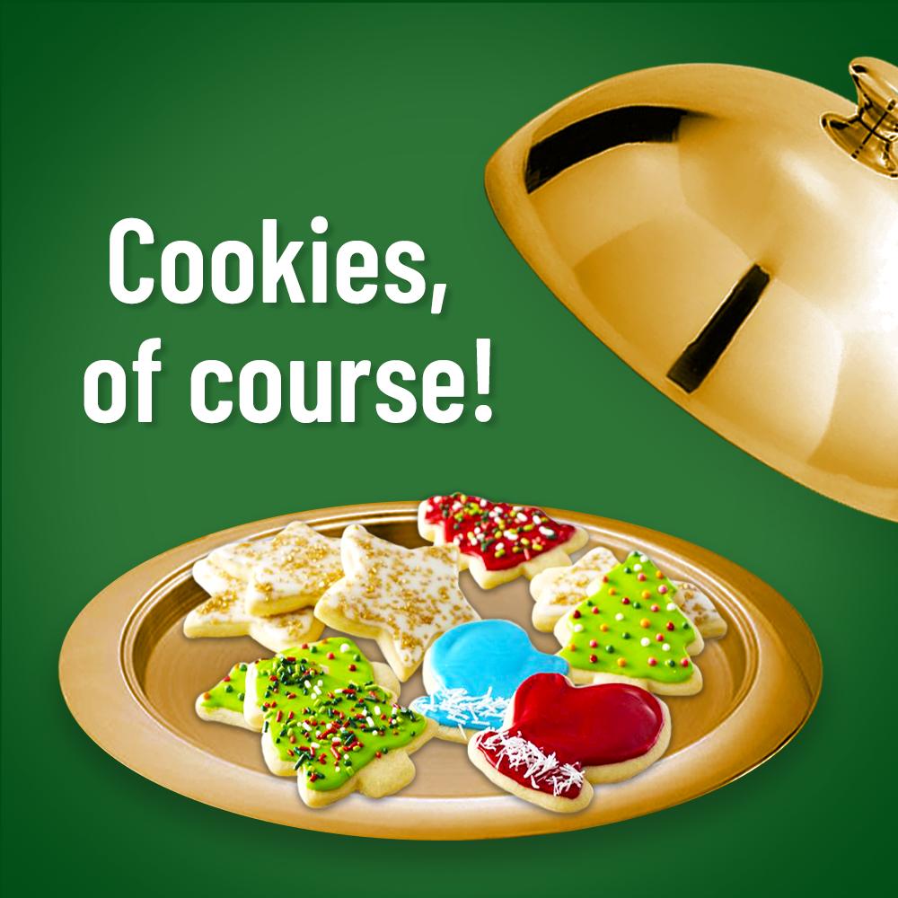 Santa's favorite food is cookies
