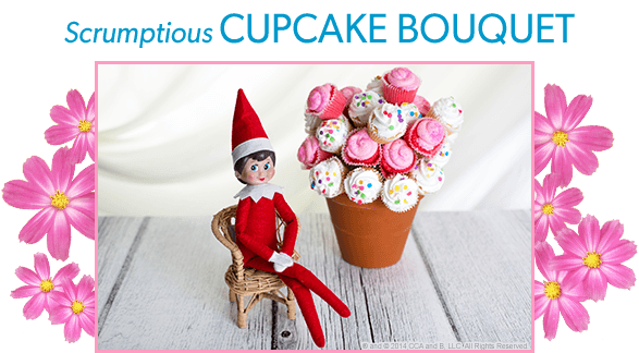 The Elf on the Shelf's Mother's Day DIY Cupcake Bouquet