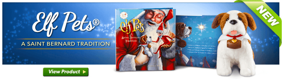 Learn About the Elf Pets® Saint Bernard - The Elf on the Shelf